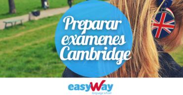 Cómo preparar los exámenes Cambridge